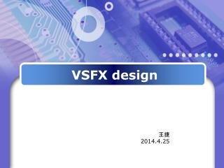 VSFX design