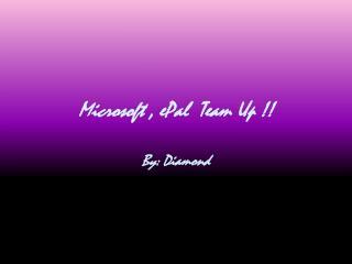 Microsoft , ePal  Team Up !!