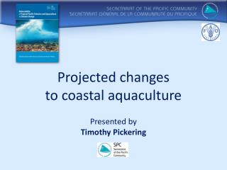 Projected changes  to coastal aquaculture