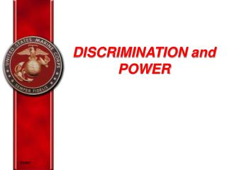DISCRIMINATION and POWER