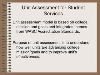 Unit Assessment for Student Services