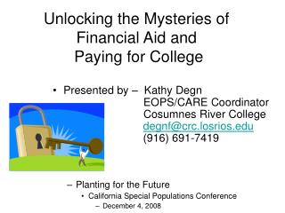 Unlocking the Mysteries of Financial Aid and  Paying for College