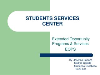 STUDENTS SERVICES CENTER