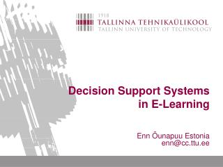 Decision Support Systems  in E-Learning