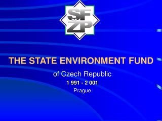 THE STATE ENVIRONMENT FUND