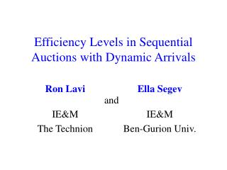 Efficiency Levels in Sequential Auctions with Dynamic Arrivals