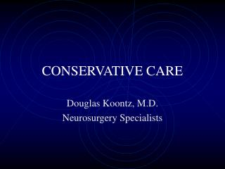 CONSERVATIVE CARE
