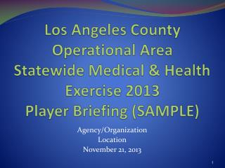 Agency/Organization Location November 21, 2013