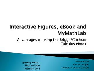 Interactive Figures, eBook and  MyMathLab