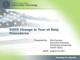 EOPS Change in Tour of Duty Procedures