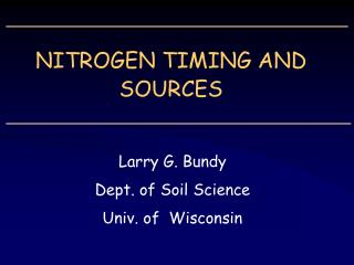 NITROGEN TIMING AND SOURCES