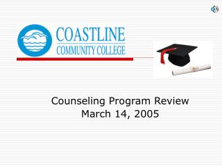 Counseling Program Review March 14, 2005