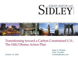 Transitioning toward a Carbon Constrained U.S.:  The Hill/Obama Action Plan