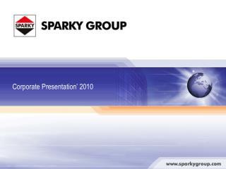 SPARKY GROUP Sofia, Bulgaria Berlin, Germany