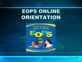 EOPS ONLINE ORIENTATION
