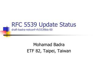 RFC 5539 Update Status draft-badra-netconf-rfc5539bis-00