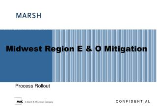 Midwest Region E & O Mitigation