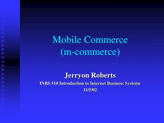 Mobile Commerce (m-commerce)