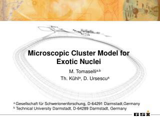 Microscopic Cluster Model for Exotic Nuclei