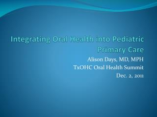Integrating Oral Health into Pediatric Primary Care