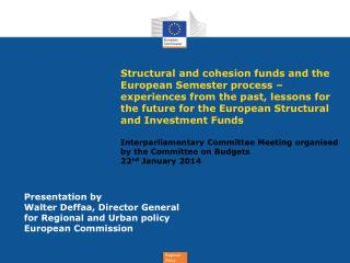 Presentation by Walter  Deffaa, Director General for Regional and Urban policy European Commission