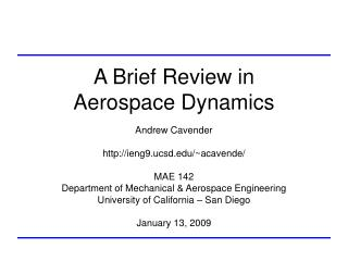 A Brief Review in Aerospace Dynamics
