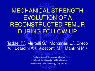 MECHANICAL STRENGTH EVOLUTION OF A RECONSTRUCTED FEMUR DURING FOLLOW-UP