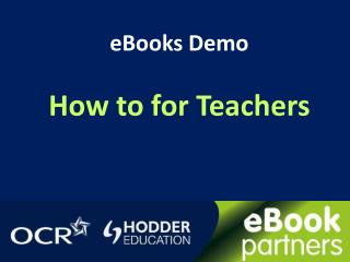 eBooks Demo How to for Teachers