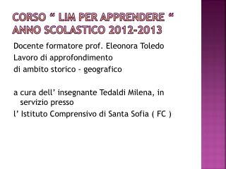 """Corso """" LIM per apprendere  """" anno scolastico 2012-2013"""