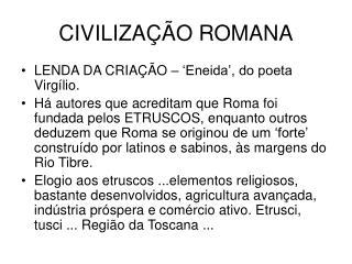 CIVILIZA  O ROMANA