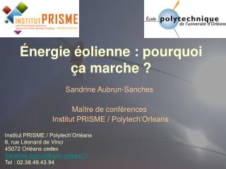 �nergie �olienne : pourquoi �a marche ?