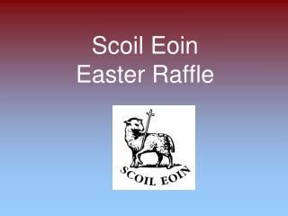 Scoil Eoin Easter Raffle