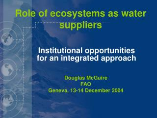 Role of ecosystems as water suppliers