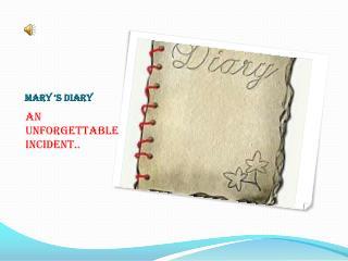 Mary 's diary