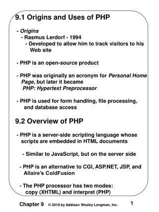 9.1 Origins and Uses of PHP  -  Origins     - Rasmus Lerdorf - 1994