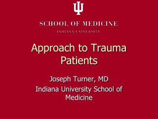 Approach to Trauma Patients