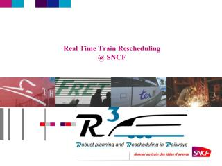 Real Time Train Rescheduling @  SNCF