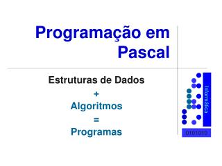 Programação em Pascal