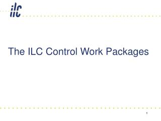 The ILC Control Work Packages