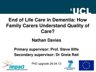 End of Life Care in Dementia: How Family Carers Understand Quality of Care?