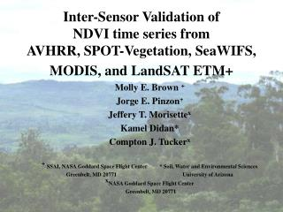 Inter-Sensor Validation of  NDVI time series from  AVHRR, SPOT-Vegetation, SeaWIFS, MODIS, and LandSAT ETM