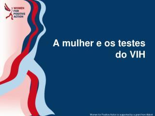 A mulher e os testes do VIH
