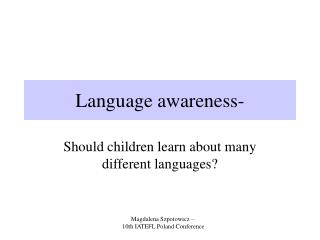 Language awareness-