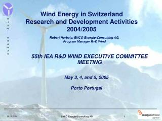 Wind Energy in Switzerland Research and Development Activities   2004/2005