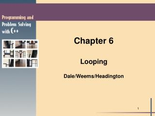 Chapter 6 Looping Dale/Weems/Headington