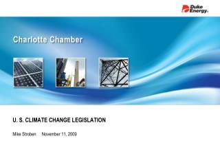 U. S. CLIMATE CHANGE LEGISLATION