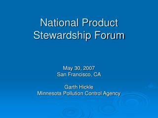 National Product Stewardship Forum