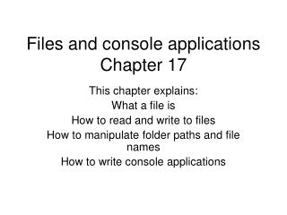 Files and console applications Chapter 17