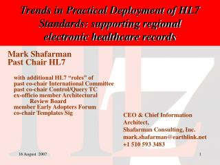 Trends in Practical Deployment of HL7 Standards: supporting regional  electronic healthcare records