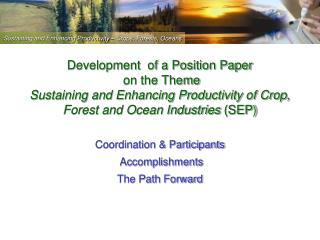 Coordination & Participants  Accomplishments The Path Forward